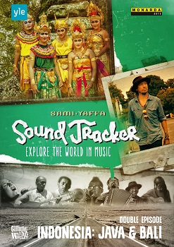 Indonesia - Java, Bali, Sound Tracker, Sami Yaffa, Monarda Arts